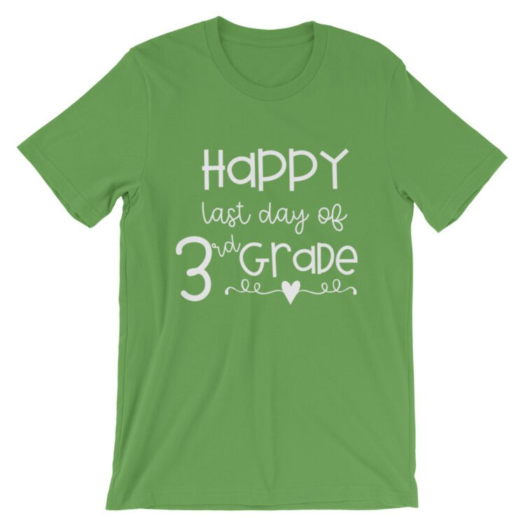 Leaf Green Last Day of 3rd Grade tee