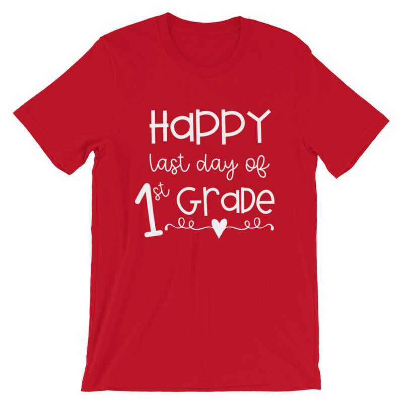 Red Last Day of 1st Grade tee