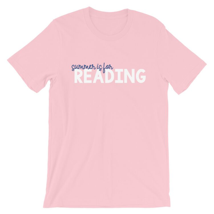 Pink Summer is for Reading tee