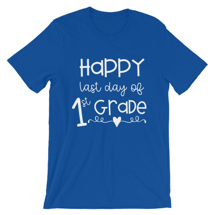 Royal Blue Last Day of 1st Grade tee