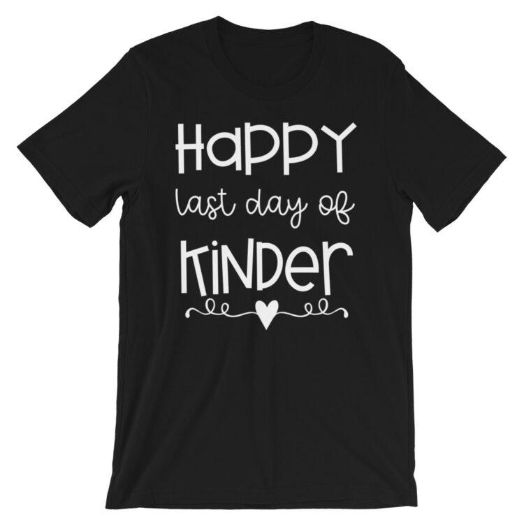 Black Last Day of Kindergarten tee