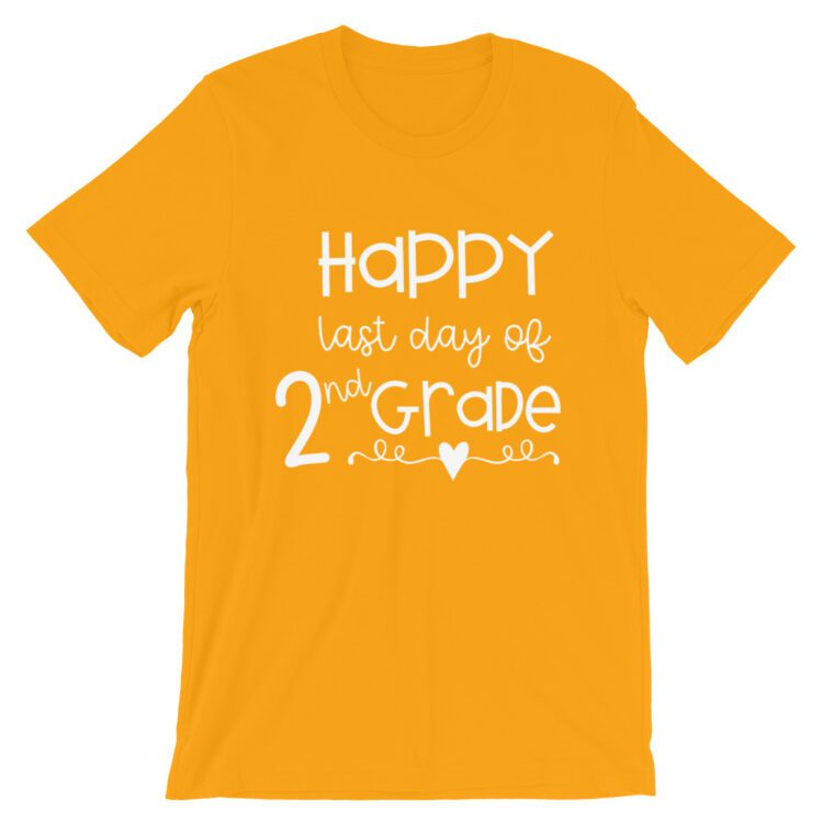 Gold Last Day of 2nd Grade tee