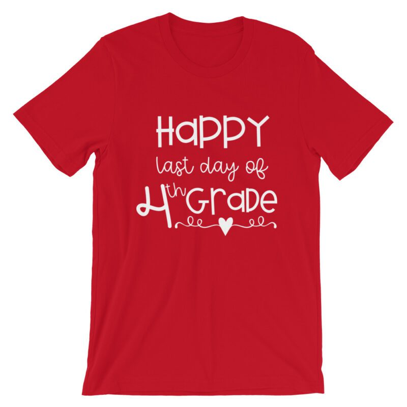Red Last Day of 4th Grade tee