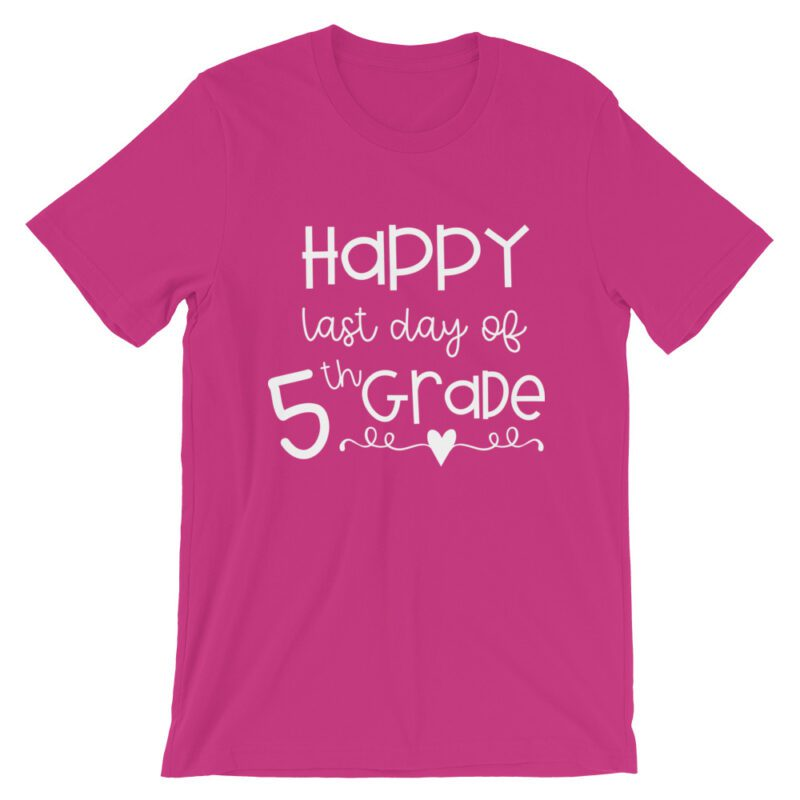 Berry Pink Last Day of 5th Grade tee