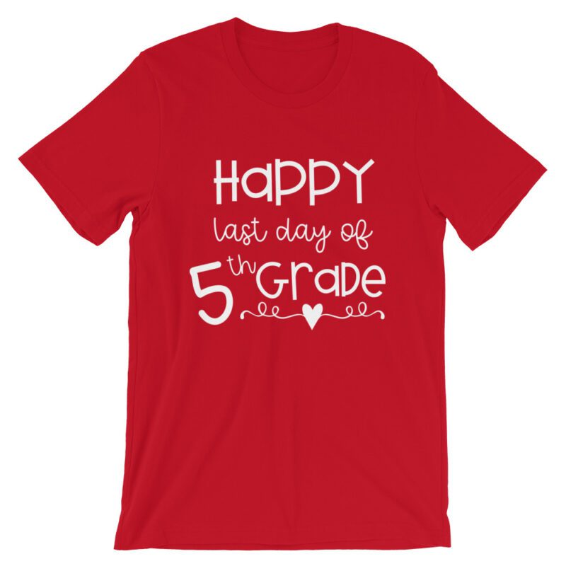 Red Last Day of 5th Grade tee