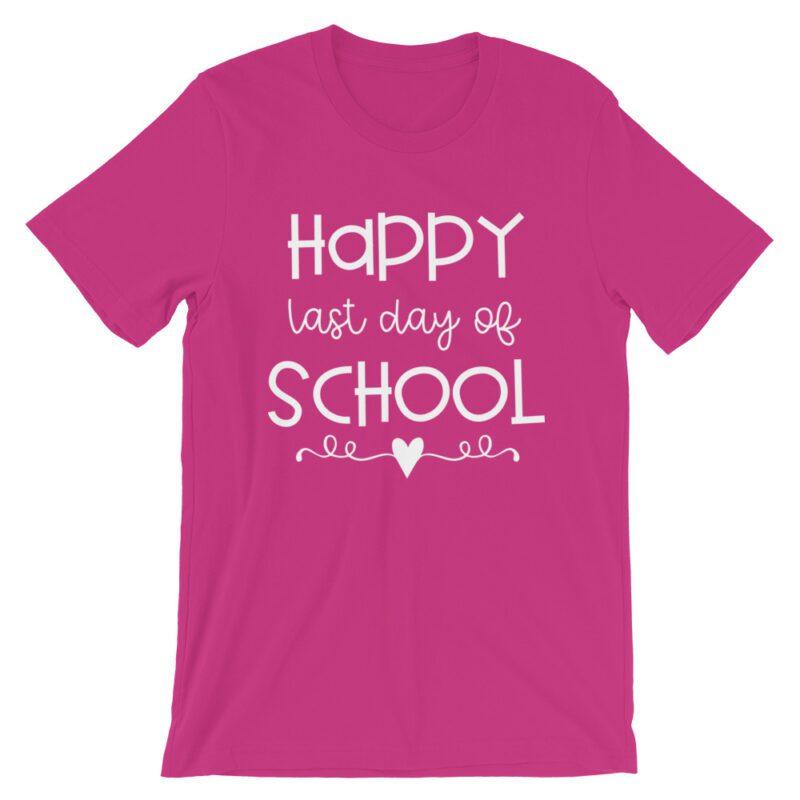 Berry Pink Last Day of School tee