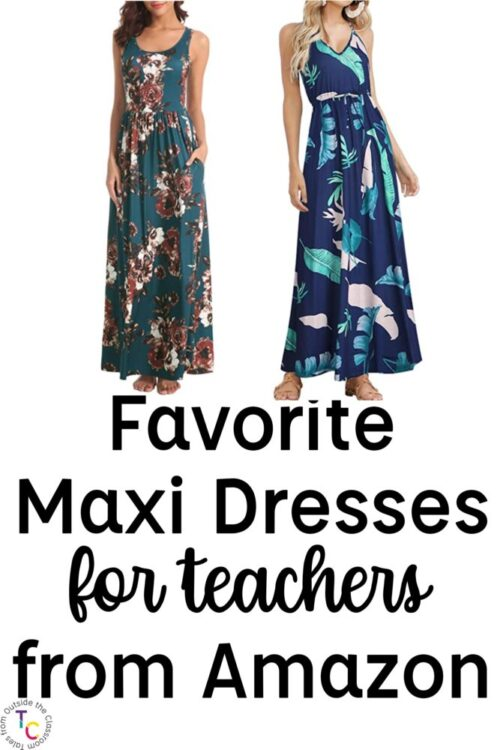 Favorite Maxi Dresses for teachers from Amazon