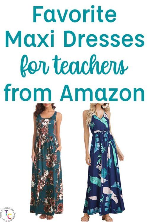 Favorite Amazon maxi dresses for teachers