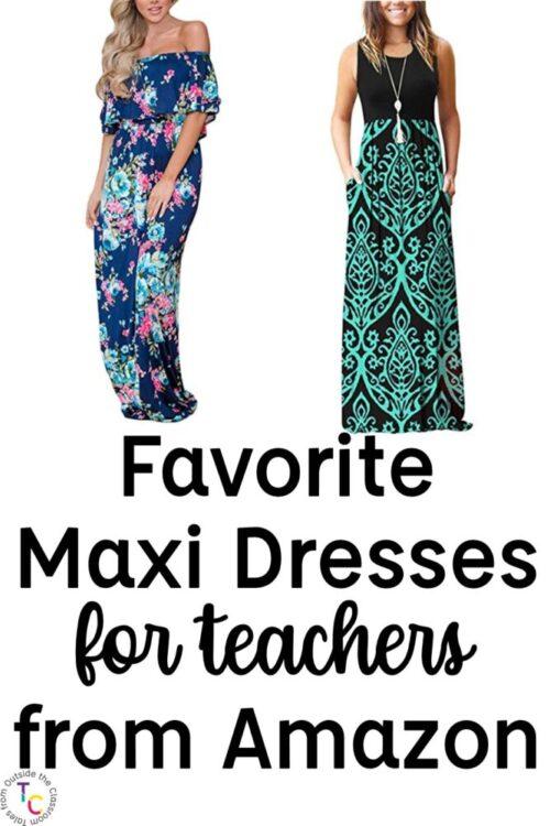 Favorite maxi dresses for teachers