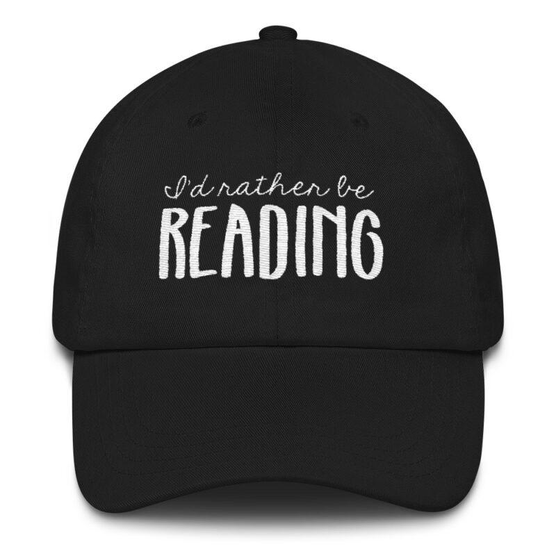 I'd Rather Be Reading hat black