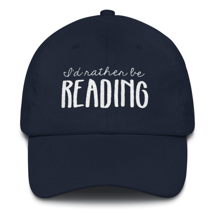 I'd Rather Be Reading hat navy blue