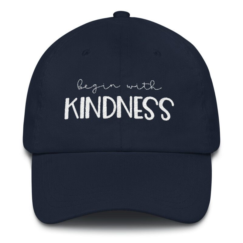 Begin with Kindness hat navy blue