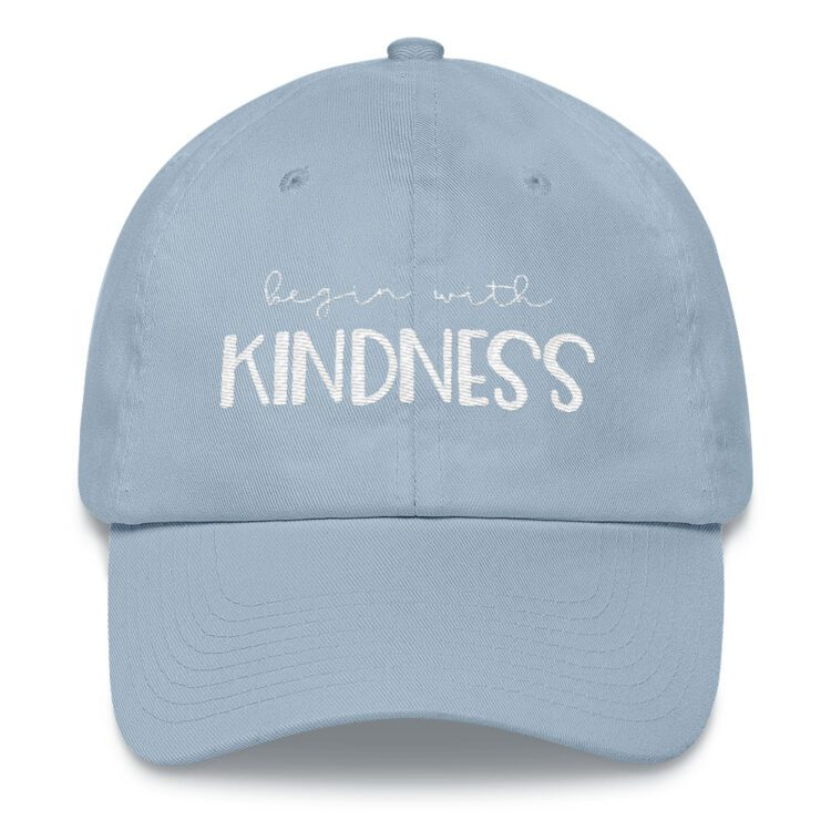 Begin with Kindness hat baby blue