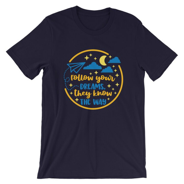 Follow Your Dreams navy blue tee