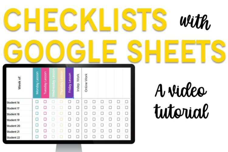 Creating Checklists with Google Sheets with student checklist display on computer